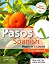 Pasos 1 Spanish Beginner's Course Coursebook