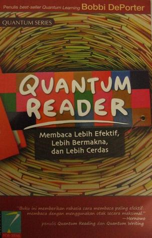 Quantum Reader: Membaca Lebih Efektif, Lebih Bermakna, dan Lebih Cerdas