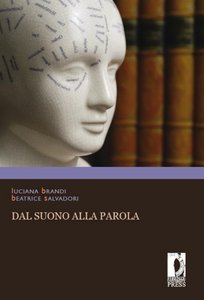 Dal suono alla parola: percezione e produzione del linguaggio tra neurolinguistica e psicolinguistica
