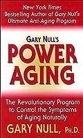 Gary Nulls Power Aging