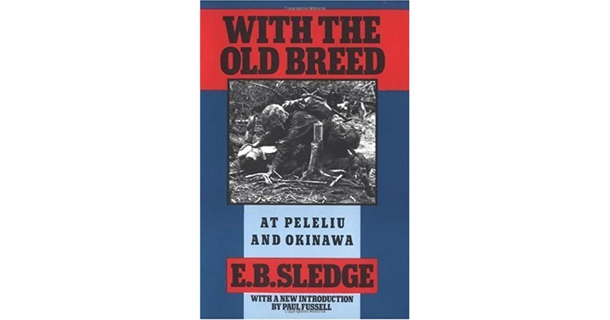 With the Old Breed at Peleliu and Okinawa Summary & Study Guide