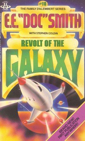 """Revolt of the Galaxy by E.E. """"Doc"""" Smith"""
