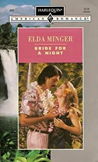 Bride For A Night (Harlequin American Romance, No 469)
