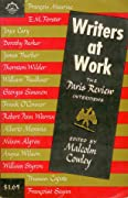 Writers at Work: The Paris Review Interviews, First Series