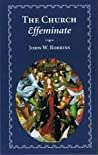 The Church Effeminate and Other Essays
