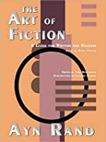 Art of Fiction: A Guide for Writers and Readers: A Guide for Writers and Readers