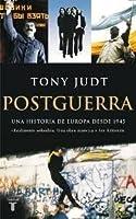 Postguerra: Una historia de Europa desde 1945