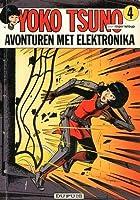 Avonturen Met Elektronika (Yoko Tsuno #4)