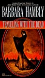 Traveling with the Dead (James Asher, #2)