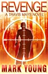Revenge (Travis Mays, #1)