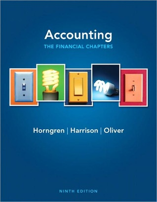 Accounting: The Financial Chapters, Chapters 1-15