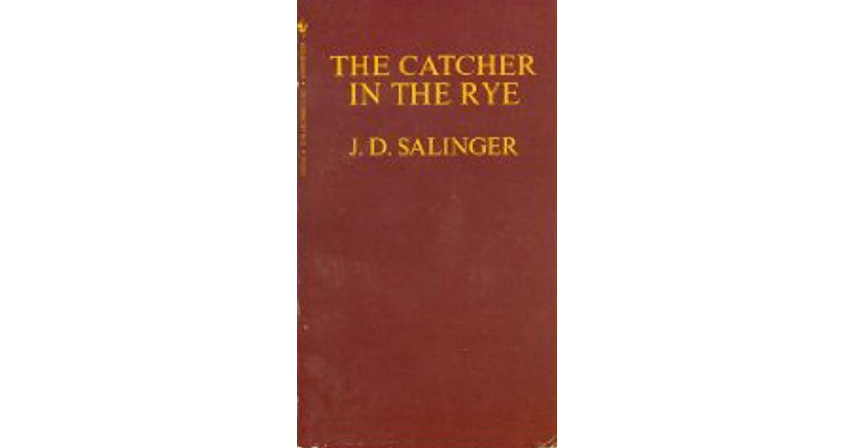 a depressing past in the catcher in the rye by j d salinger Jd salinger's holden caulfield, aging gracelessly from which jd salinger's 16-year-old protagonist holden caulfield is dismissed as the novel begins the catcher in the rye is now, you'll be told just about anywhere you ask.
