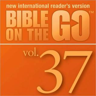 Bible on the Go, Volume 37: The Sermon on the Mount, Part 2; Parables and Miracles of Jesus, Part 1