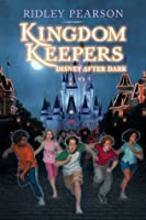 Disney After Dark (The Kingdom Keepers, #1)