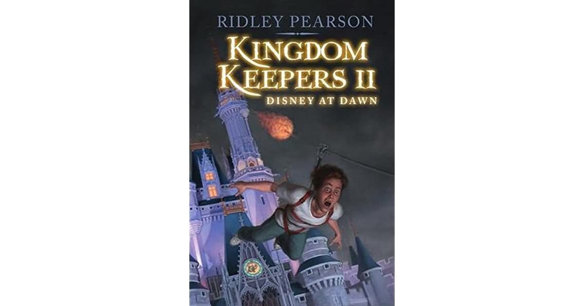 Disney At Dawn Kingdom Keepers 2 By Ridley Pearson