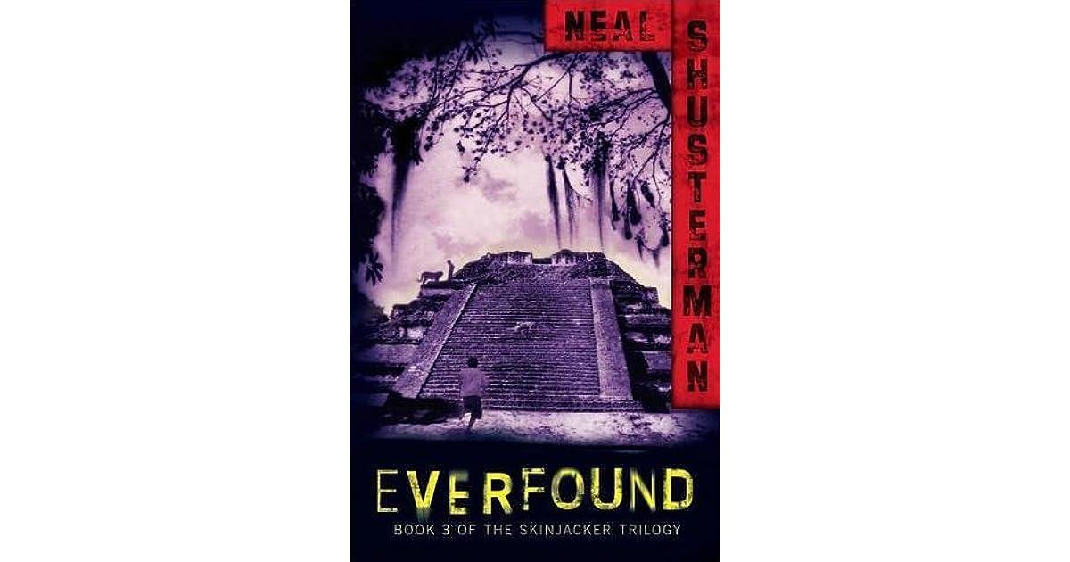 Read Everfound Skinjacker 3 By Neal Shusterman
