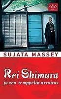 Rei Shimura ja zen-temppelin arvoitus (Rei Shimura, #2)