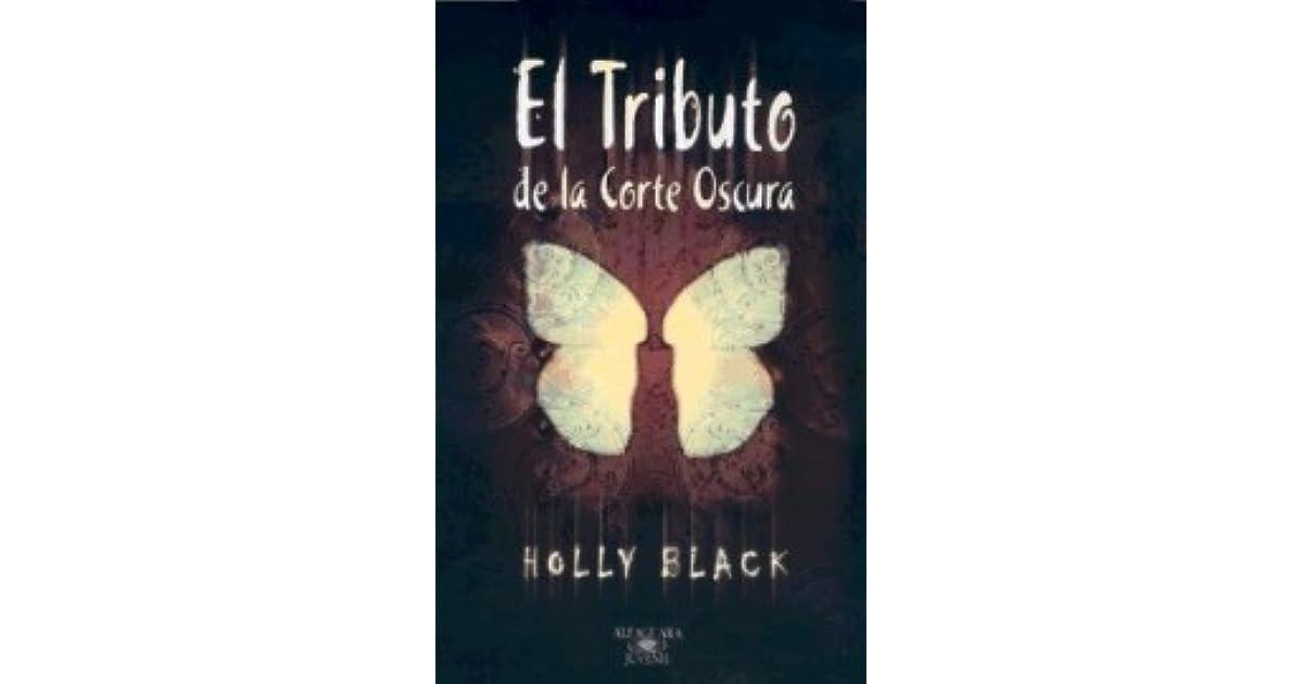 Liz Kittencat S Review Of El Tributo De La Corte Oscura
