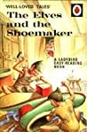 The Elves and The Shoemaker by Vera Southgate