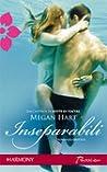 Inseparabili by Megan Hart