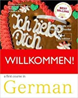 Willkommen Book/CD Pack 2nd Edition a German Course for Adult Beginners