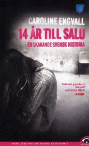 14 år till salu: En skakande svensk historia