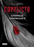 Conflicto (Crónicas vampíricas, #2)