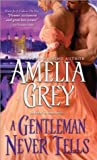 A Gentleman Never Tells (The Rogues' Dynasty #4)