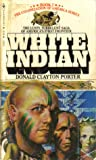 White Indian (White Indian, #1)