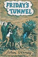 Friday's Tunnel  (Callendar, #1)