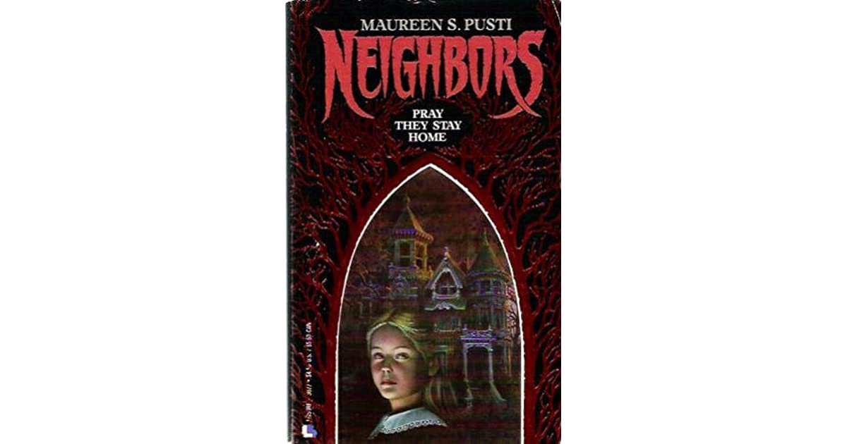 Neighbors by Maureen Pusti
