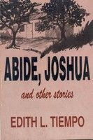Abide, Joshua and Other Stories