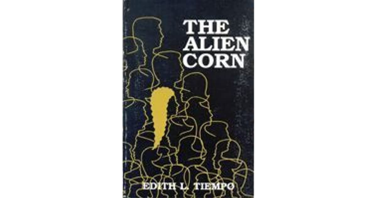 The alien corn by edith l tiempo fandeluxe Choice Image