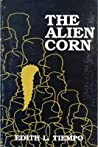 The Alien Corn