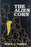 The Alien Corn