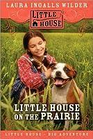 Little House on the Prairie (Little House, #3)