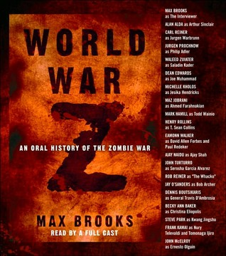 Seak Fruita Co S Review Of World War Z An Oral History Of The Zombie War