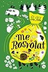Me Rosvolat (Rosvolat, #1)