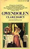 Gwendolen by Clare Darcy