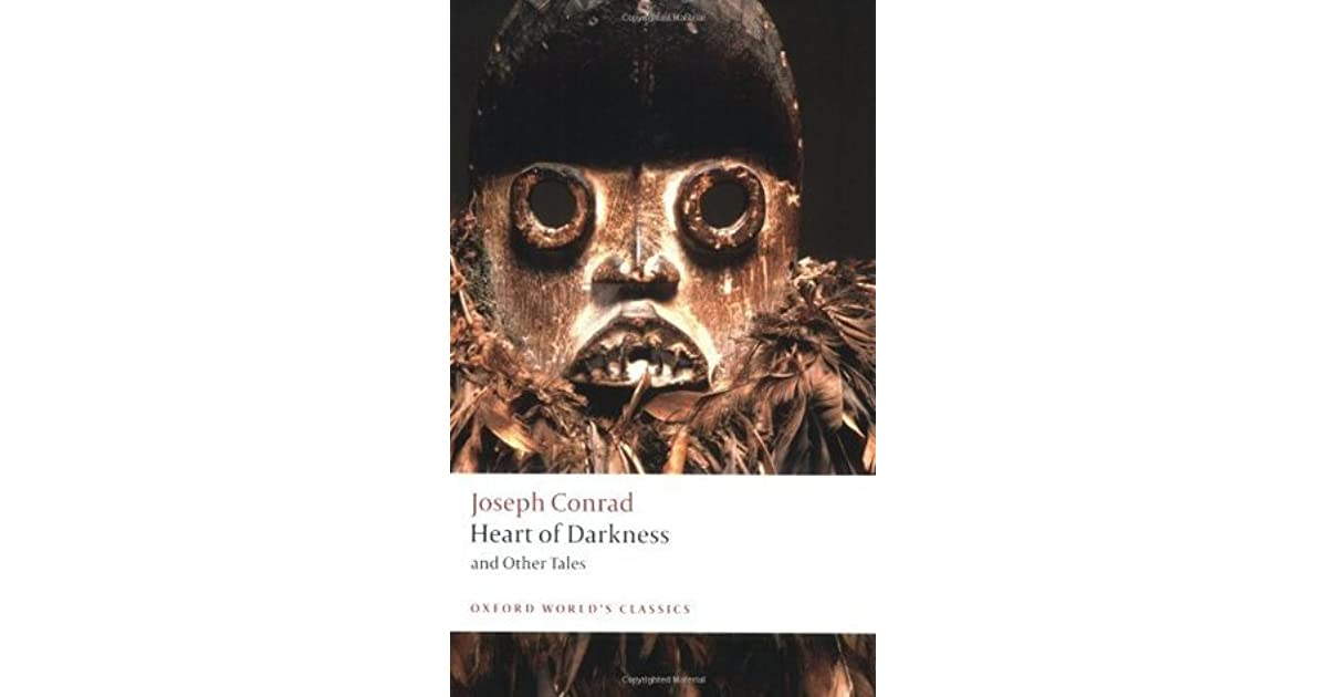 """selfishness and cruelty in the heart of darkness by joseph conrad Critical study about the colonialism in """"heart of darkness the story of heart of darkness by joseph conradcritical study show cruelty and."""