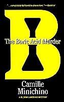The Boric Acid Murder (Periodic Table, #5)