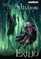 Exílio (A Trilogia do Elfo Negro #2)