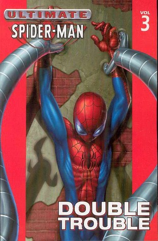 Ultimate Spider-Man, Volume 3: Double Trouble  pdf