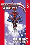 Ultimate Spider-Man, Volume 5: Public Scrutiny