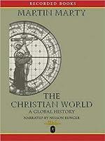 The Christian World: A Global History