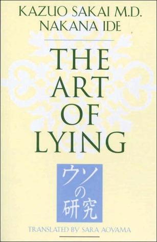 The Art of Lying by Kazuo Sakai