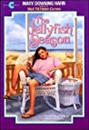 The Jellyfish Season