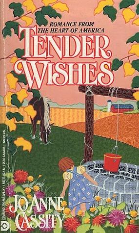 Tender Wishes (Homespun Historical Romance)