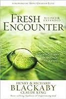 Fresh Encounter: God's Pattern for Spiritual Awakening