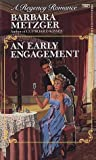 An Early Engagement